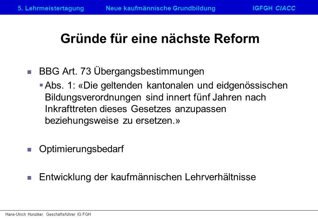 Gründe für eine nächste Reform
