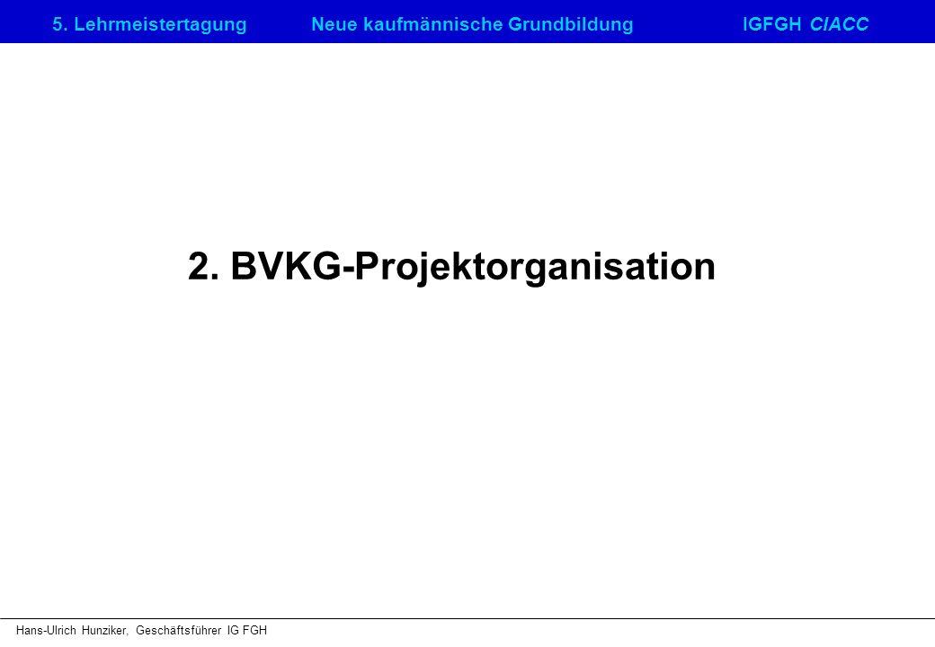 2. BVKG-Projektorganisation