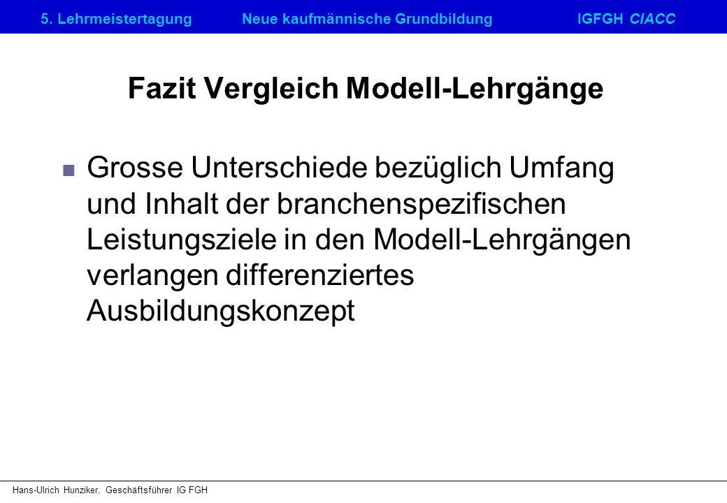 Fazit Vergleich Modell-Lehrgänge
