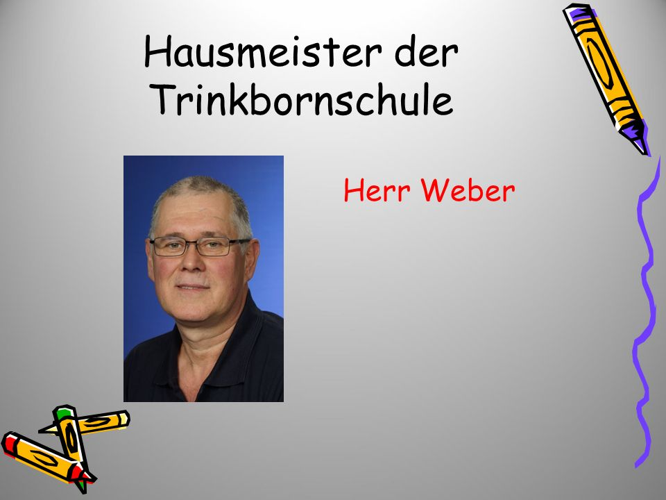 Hausmeister der Trinkbornschule