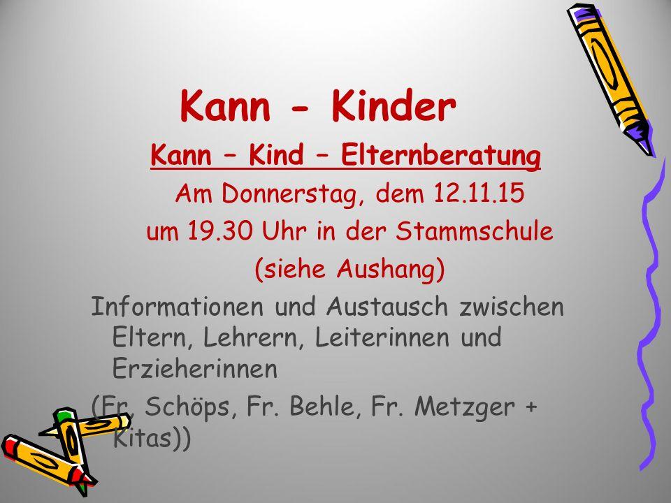 Kann - Kinder Kann – Kind – Elternberatung Am Donnerstag, dem 12.11.15