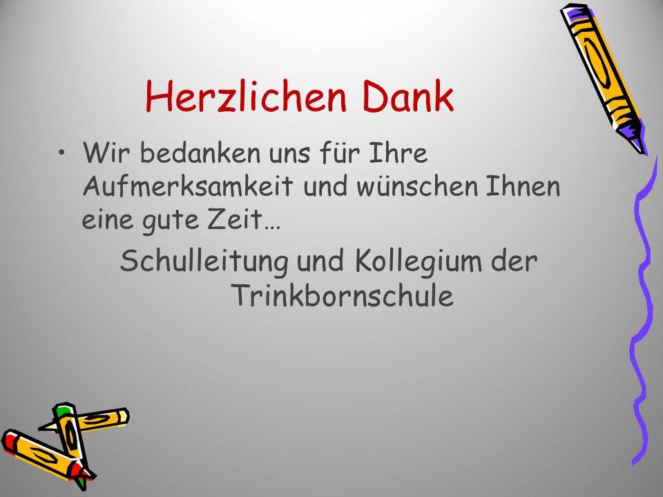 Schulleitung und Kollegium der Trinkbornschule