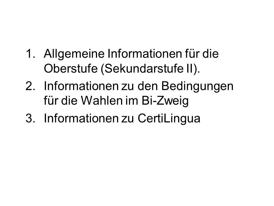 Allgemeine Informationen für die Oberstufe (Sekundarstufe II).