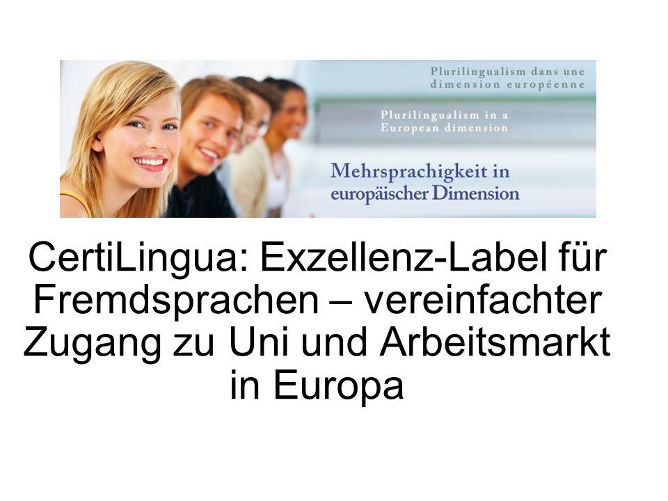CertiLingua: Exzellenz-Label für Fremdsprachen – vereinfachter Zugang zu Uni und Arbeitsmarkt in Europa