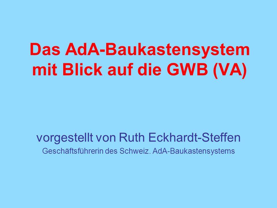 Das AdA-Baukastensystem mit Blick auf die GWB (VA)
