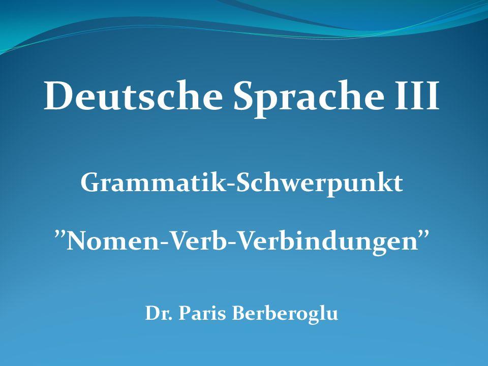 Grammatik-Schwerpunkt ''Nomen-Verb-Verbindungen''