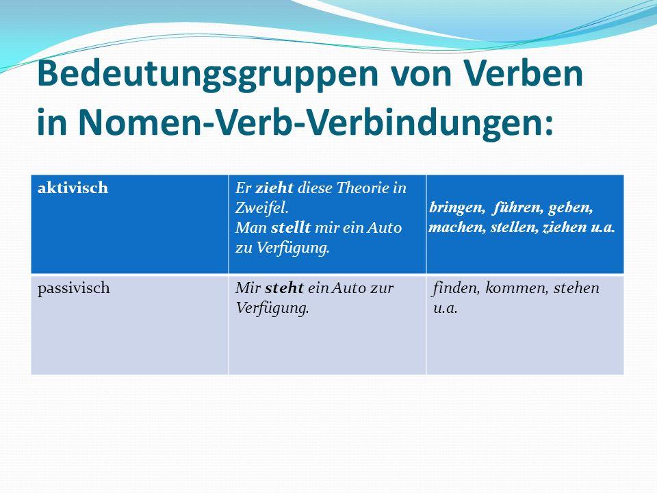 Bedeutungsgruppen von Verben in Nomen-Verb-Verbindungen: