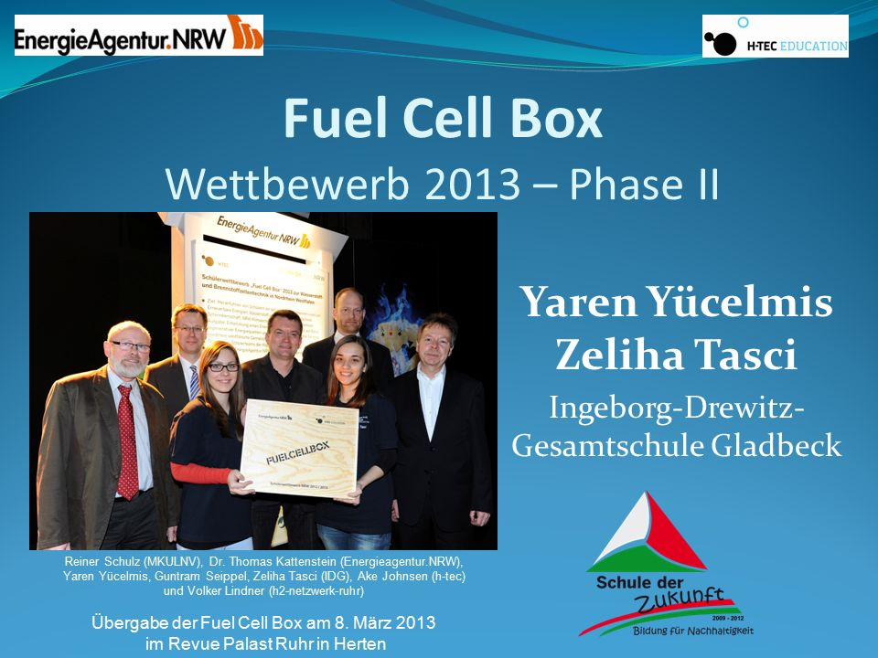 Fuel Cell Box Wettbewerb 2013 – Phase II