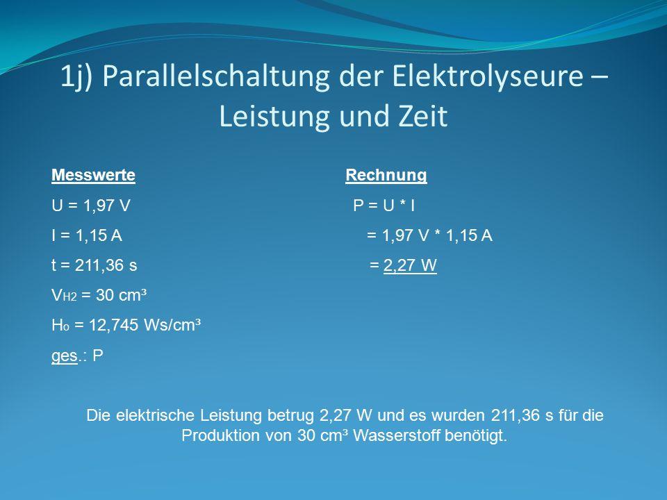 1j) Parallelschaltung der Elektrolyseure – Leistung und Zeit