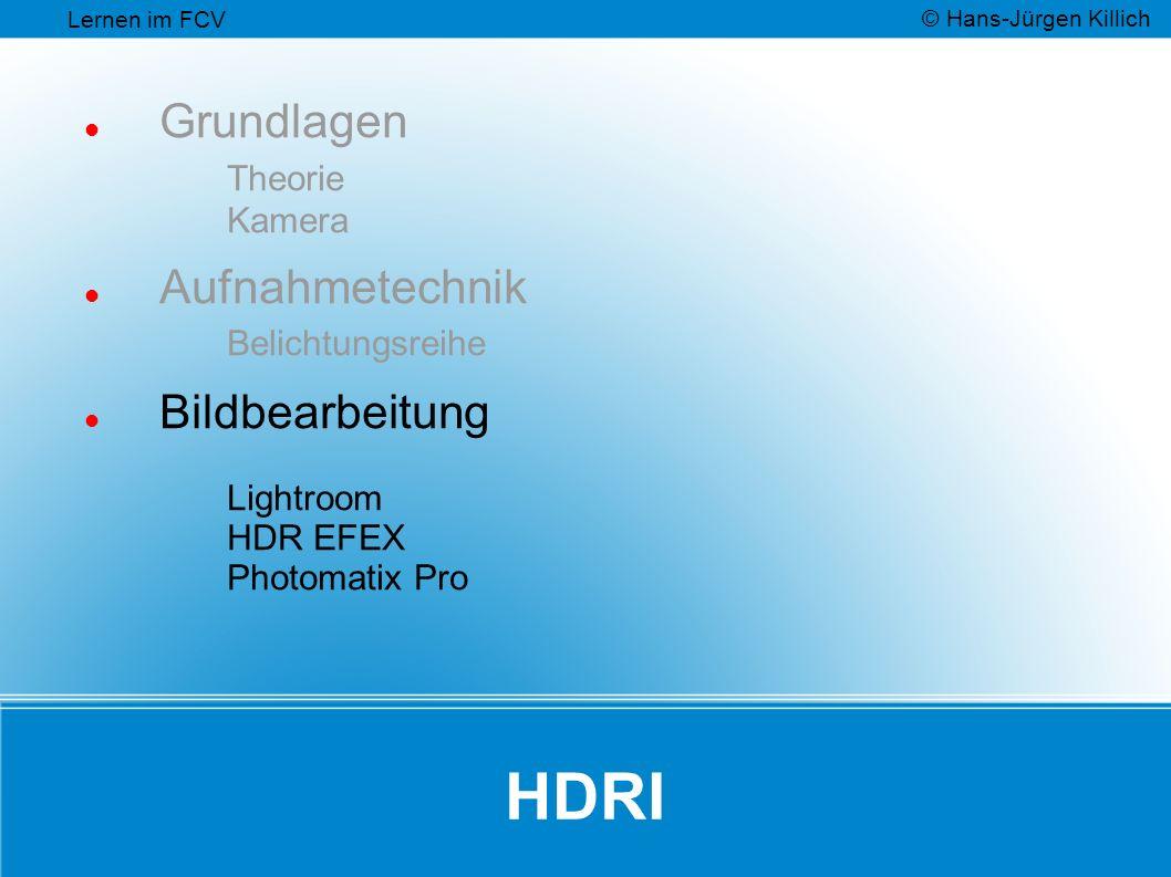 HDRI Grundlagen Theorie Kamera Aufnahmetechnik Belichtungsreihe