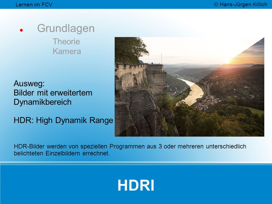 HDR: High Dynamik Range
