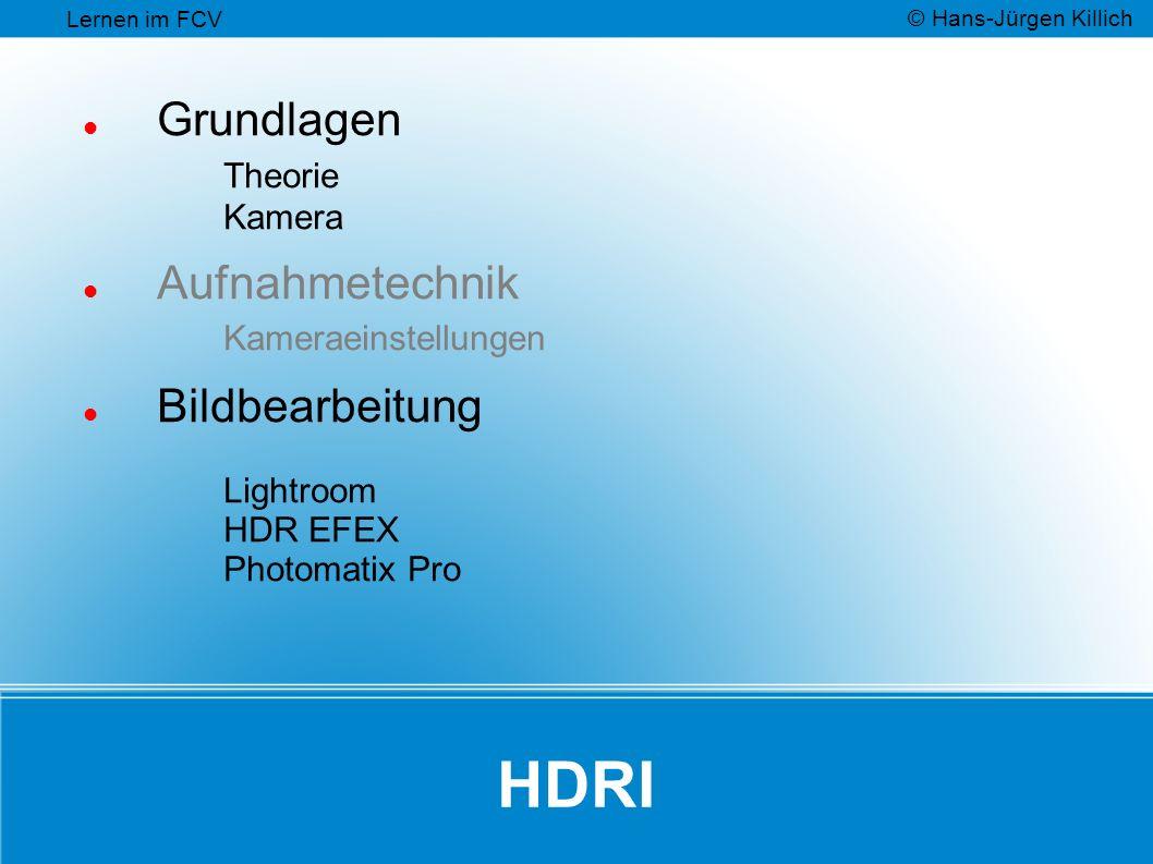 HDRI Grundlagen Theorie Kamera Aufnahmetechnik Kameraeinstellungen