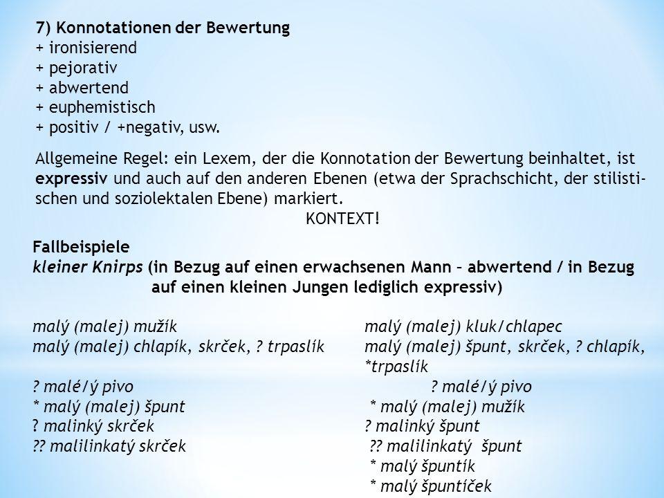 7) Konnotationen der Bewertung
