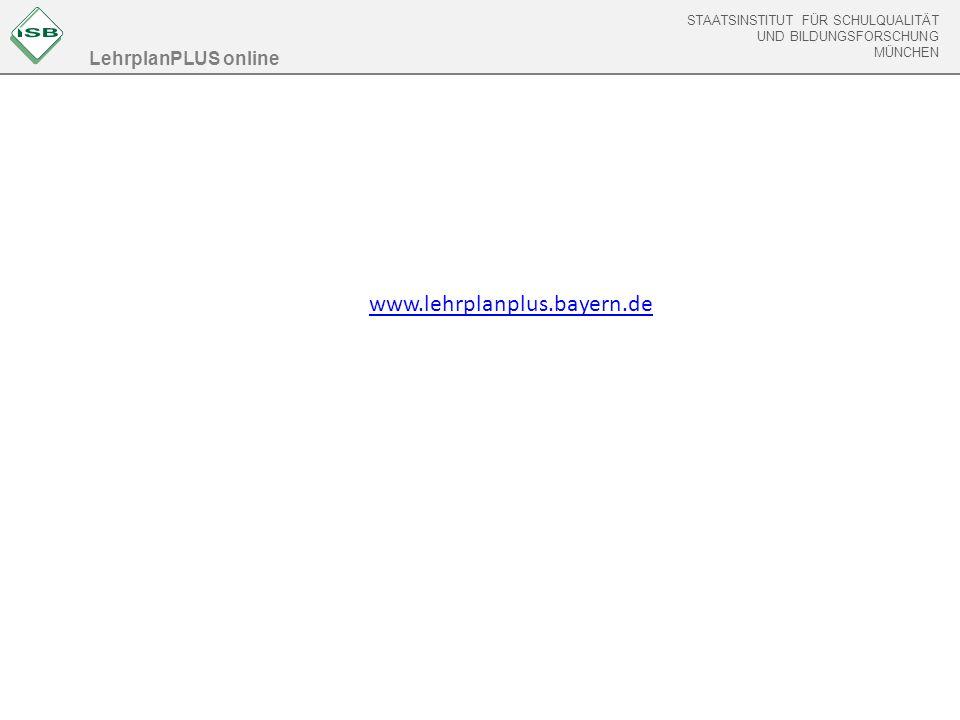 LehrplanPLUS online www.lehrplanplus.bayern.de