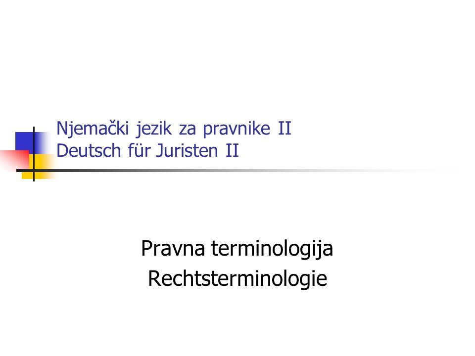 Njemački jezik za pravnike II Deutsch für Juristen II