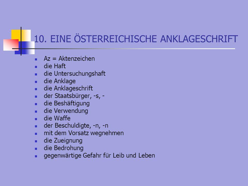 10. EINE ÖSTERREICHISCHE ANKLAGESCHRIFT