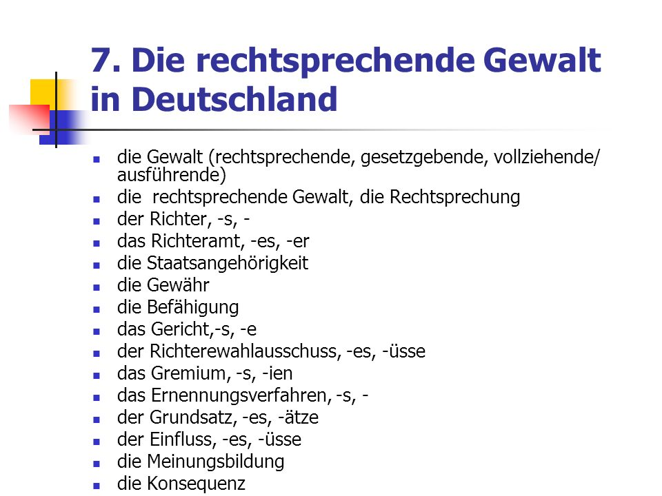 7. Die rechtsprechende Gewalt in Deutschland