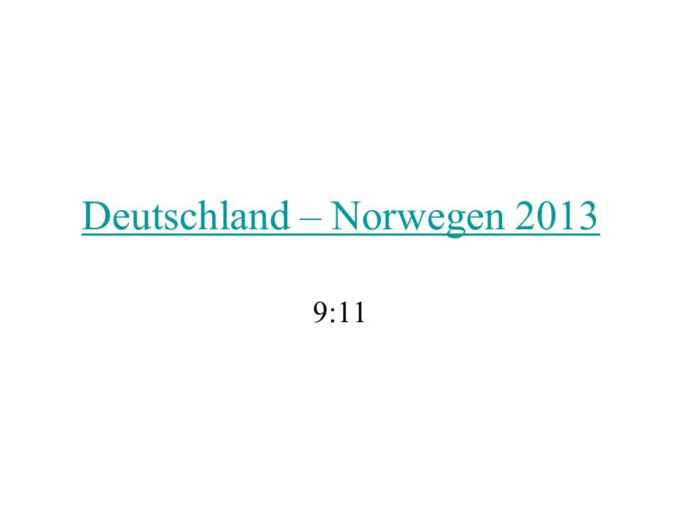 Deutschland – Norwegen 2013