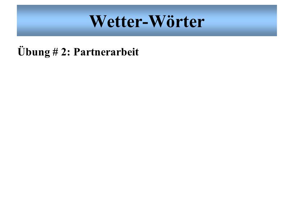 Wetter-Wörter Übung # 2: Partnerarbeit