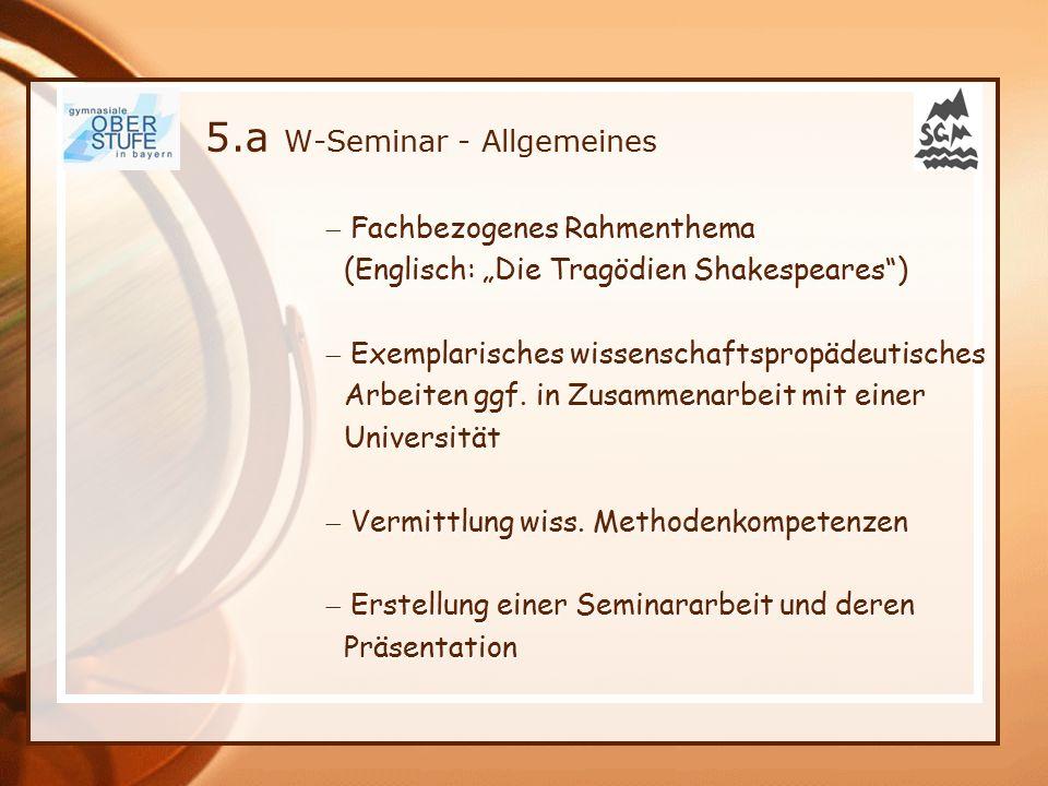 5.a W-Seminar - Allgemeines