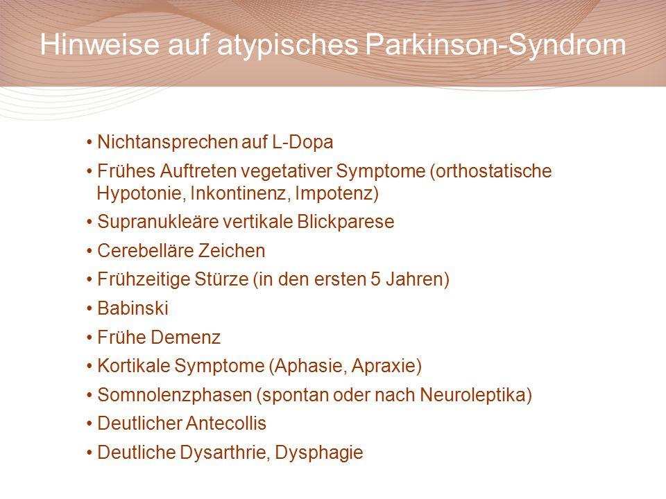 Hinweise auf atypisches Parkinson-Syndrom
