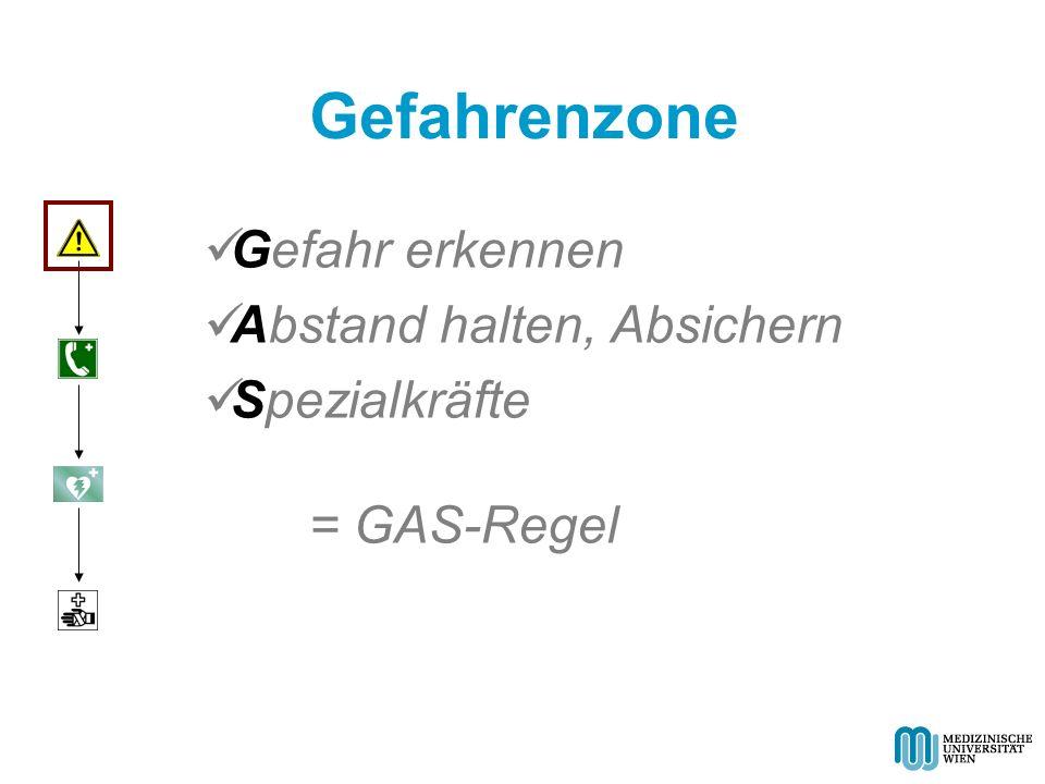 Gefahr erkennen Abstand halten, Absichern Spezialkräfte = GAS-Regel