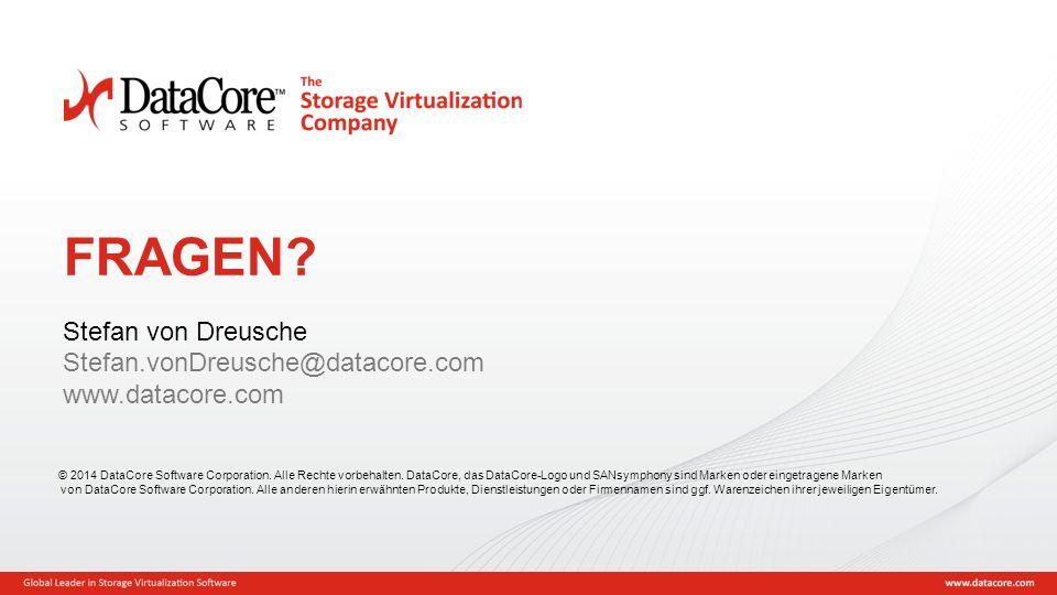 FRAGEN Stefan von Dreusche Stefan.vonDreusche@datacore.com