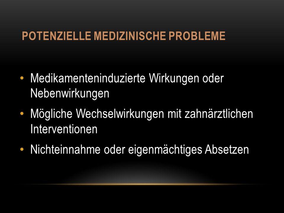 Potenzielle medizinische probleme