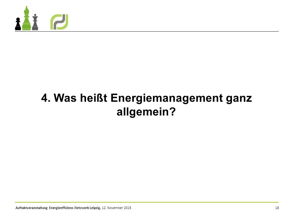 4. Was heißt Energiemanagement ganz allgemein