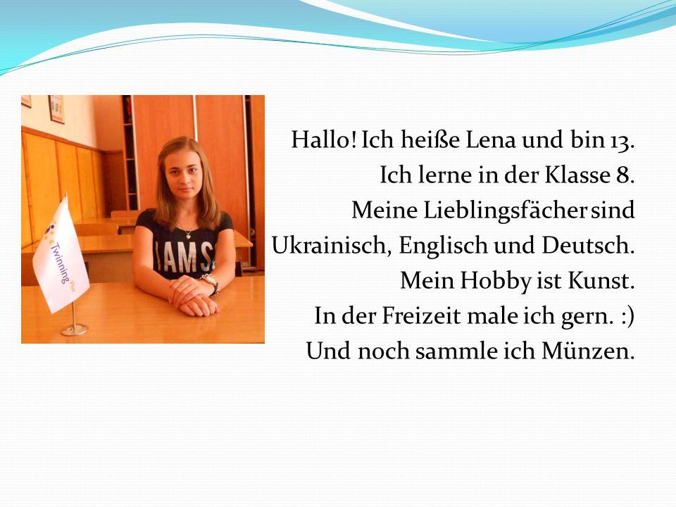 Hallo. Ich heiße Lena und bin 13. Ich lerne in der Klasse 8