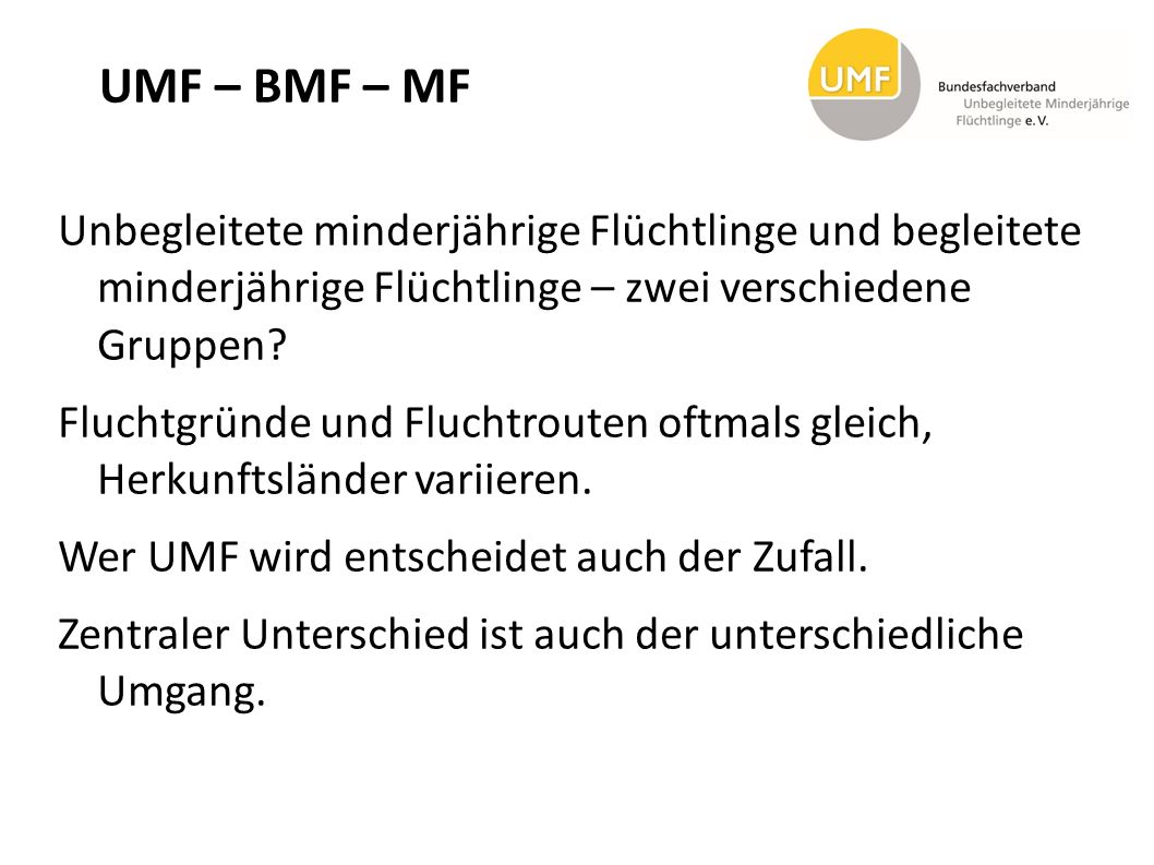 UMF – BMF – MF