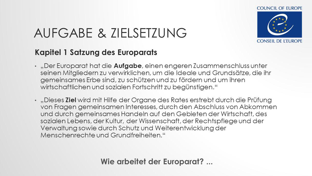 Wie arbeitet der Europarat ...