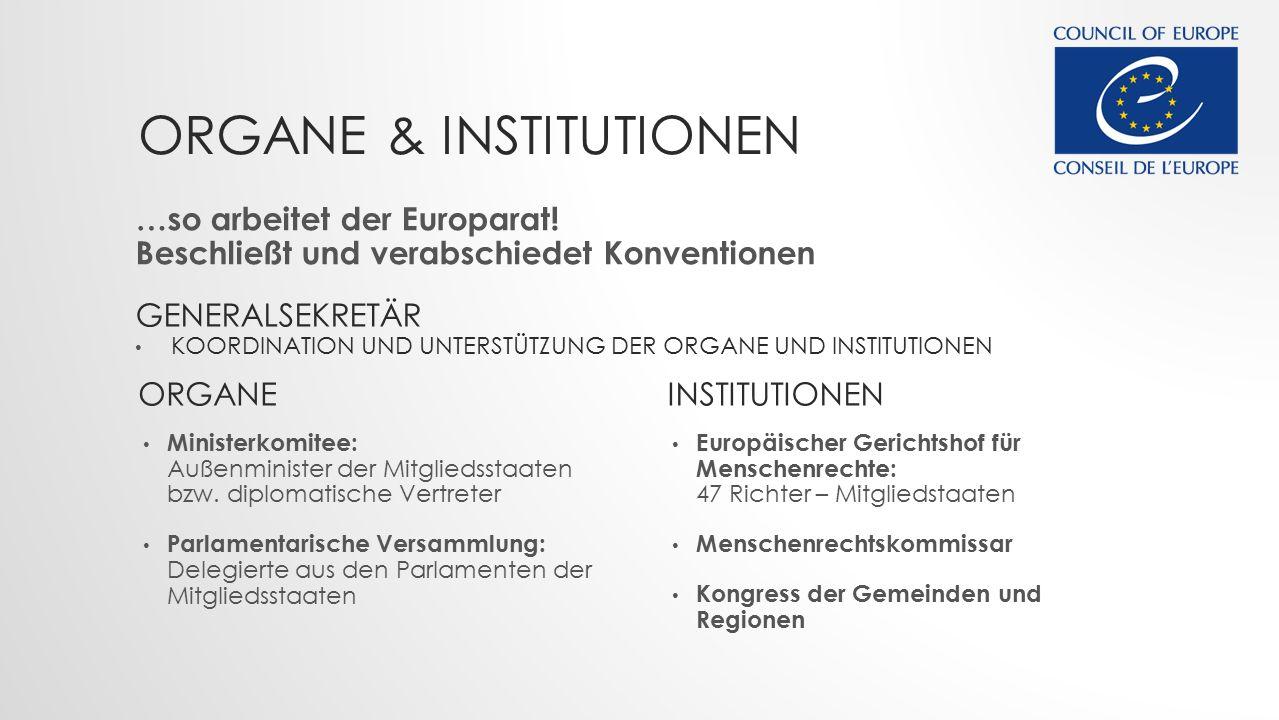 Organe & Institutionen