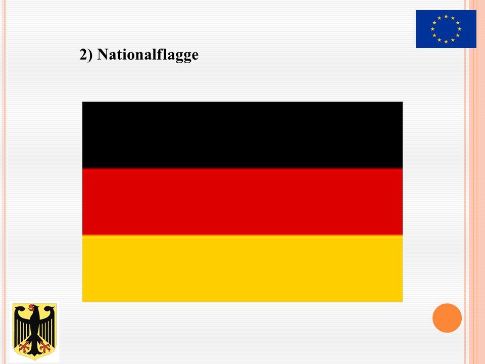 2) Nationalflagge