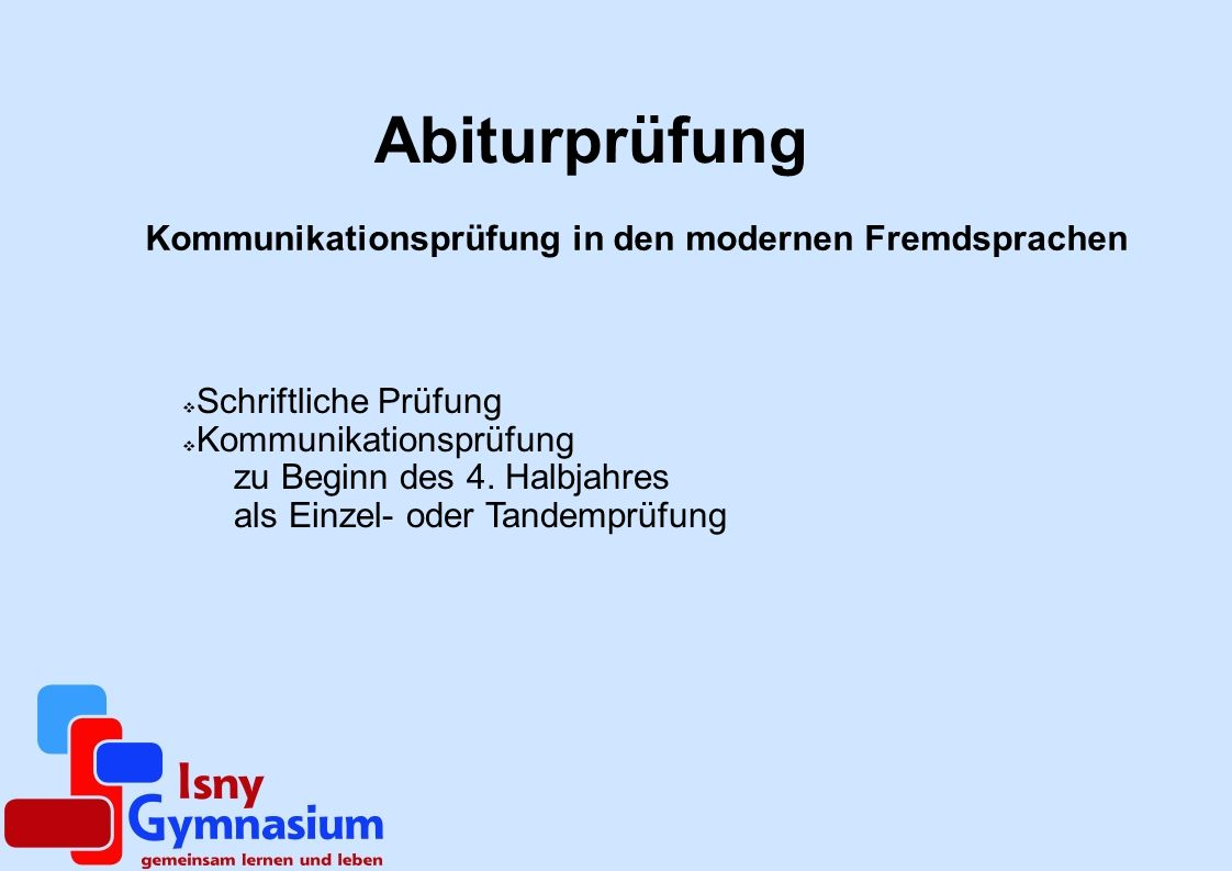 Kommunikationsprüfung in den modernen Fremdsprachen
