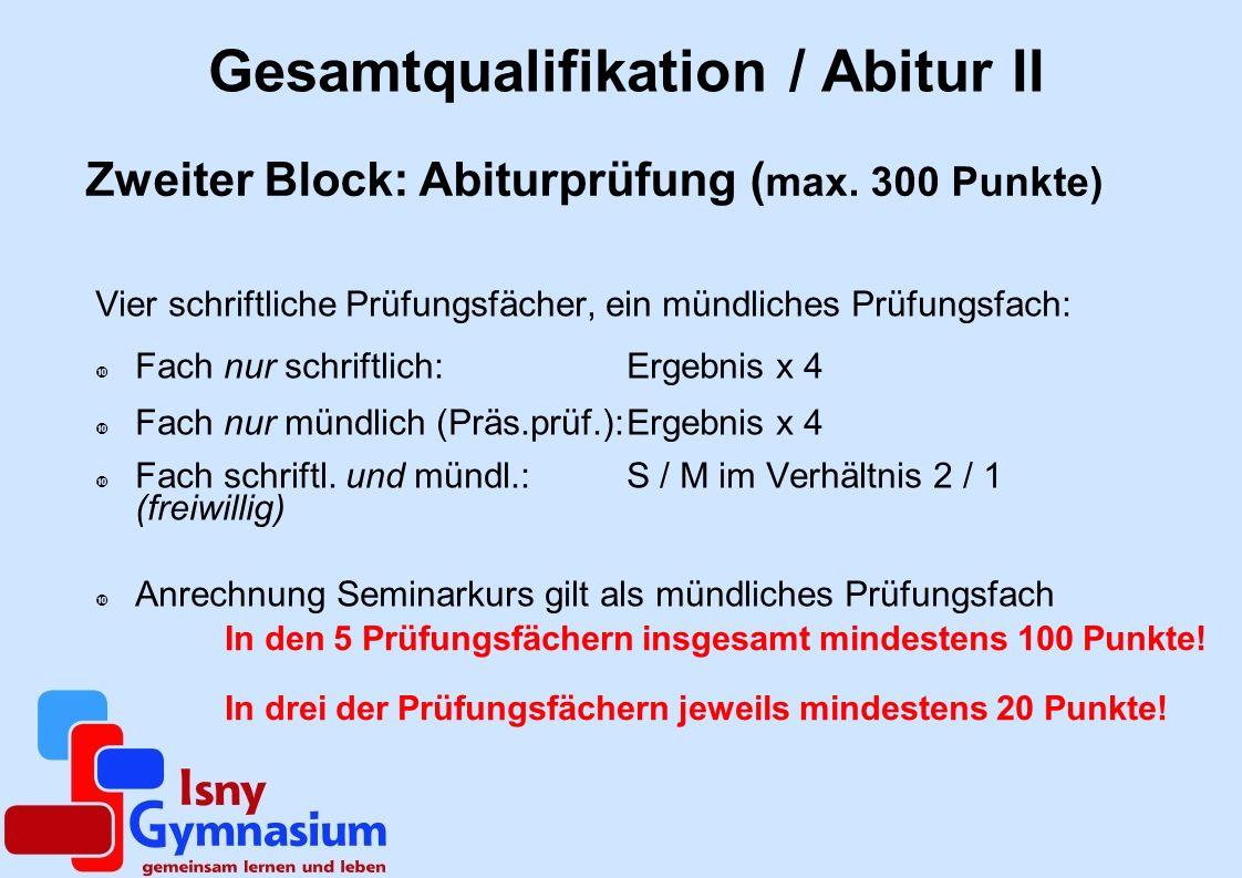 Gesamtqualifikation / Abitur II