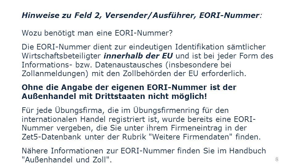 Hinweise zu Feld 2, Versender/Ausführer, EORI-Nummer: