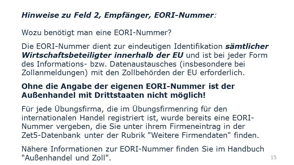 Hinweise zu Feld 2, Empfänger, EORI-Nummer: