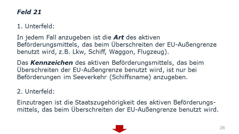 Feld 21 1. Unterfeld: