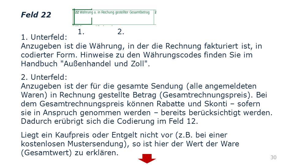 Feld 22 1. Unterfeld:
