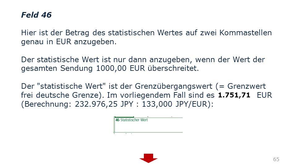 (Berechnung: 232.976,25 JPY : 133,000 JPY/EUR):