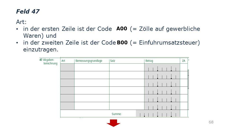 in der ersten Zeile ist der Code (= Zölle auf gewerbliche Waren) und