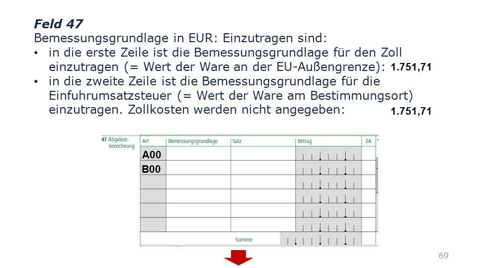 Bemessungsgrundlage in EUR: Einzutragen sind: