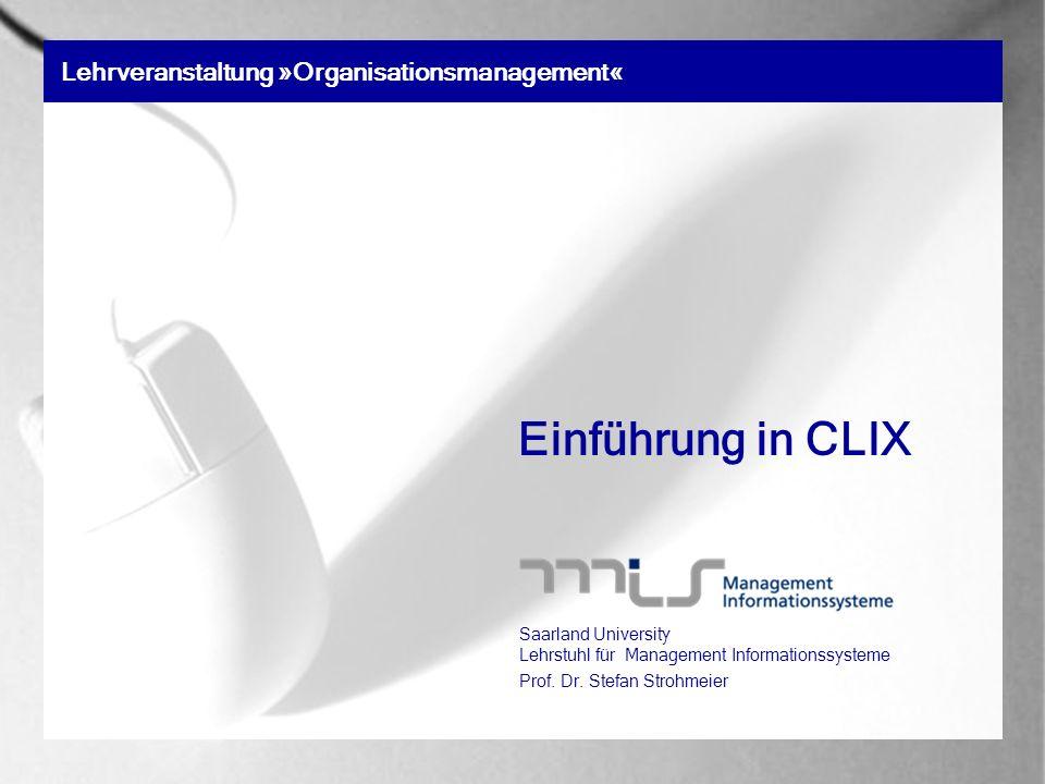 Einführung in CLIX Lehrveranstaltung »Organisationsmanagement«