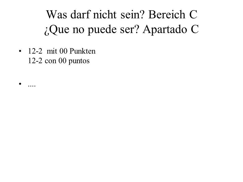 Was darf nicht sein Bereich C ¿Que no puede ser Apartado C