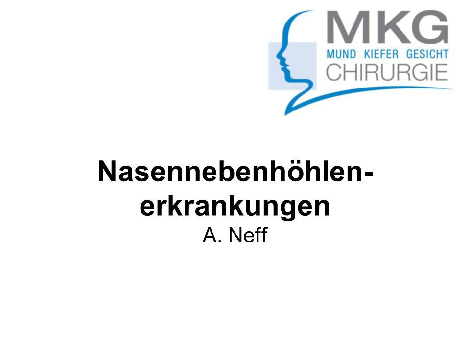 Nasennebenhöhlen-erkrankungen A. Neff