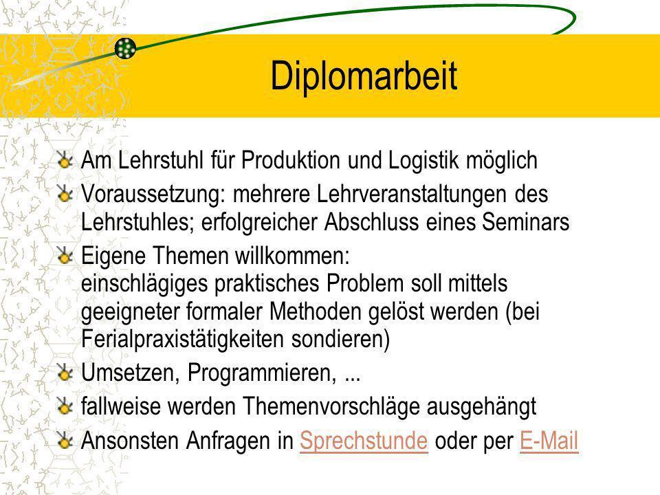 Diplomarbeit Am Lehrstuhl für Produktion und Logistik möglich