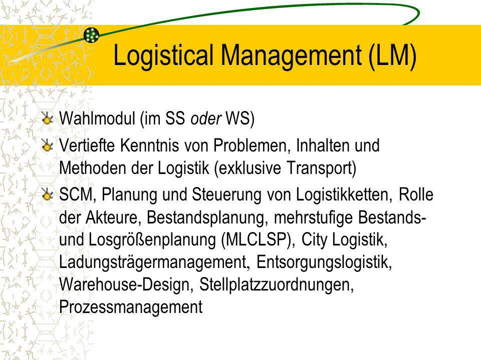 Logistical Management (LM)