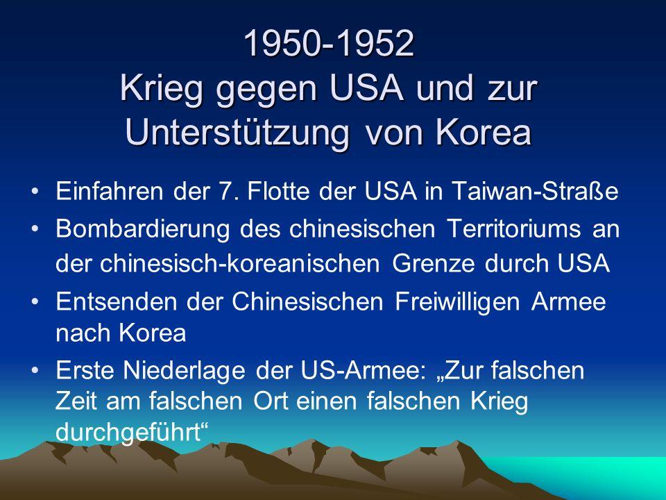 1950-1952 Krieg gegen USA und zur Unterstützung von Korea