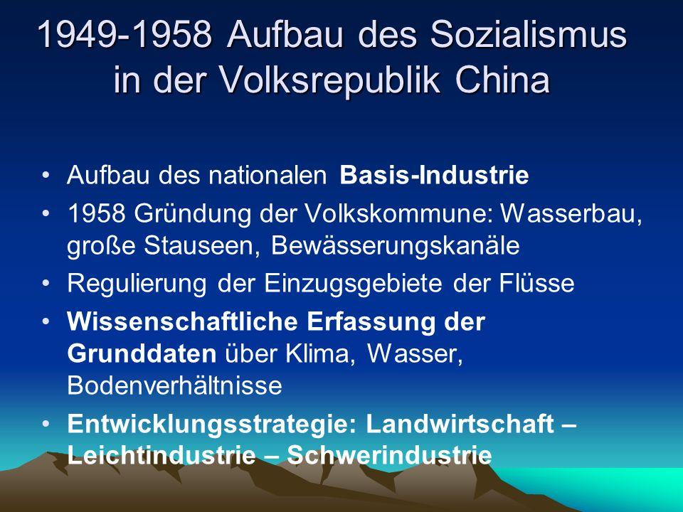1949-1958 Aufbau des Sozialismus in der Volksrepublik China